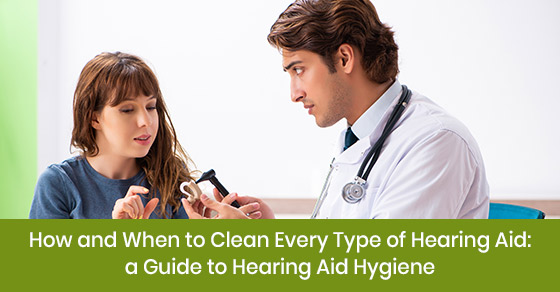 How and when to clean a hearing aid?
