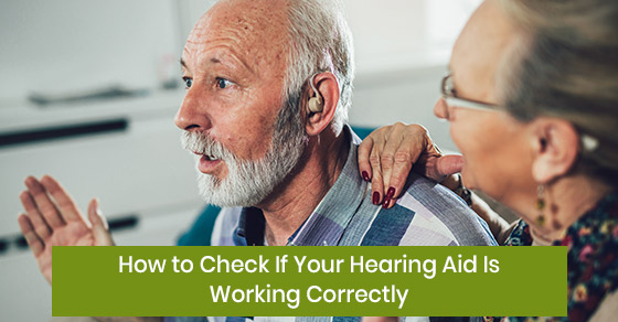 How to check the functioning of your hearing aid