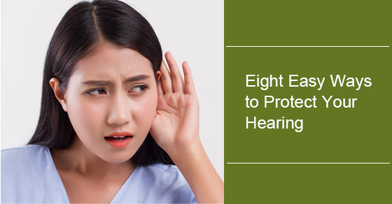 How to protect your hearing in eight simple steps?